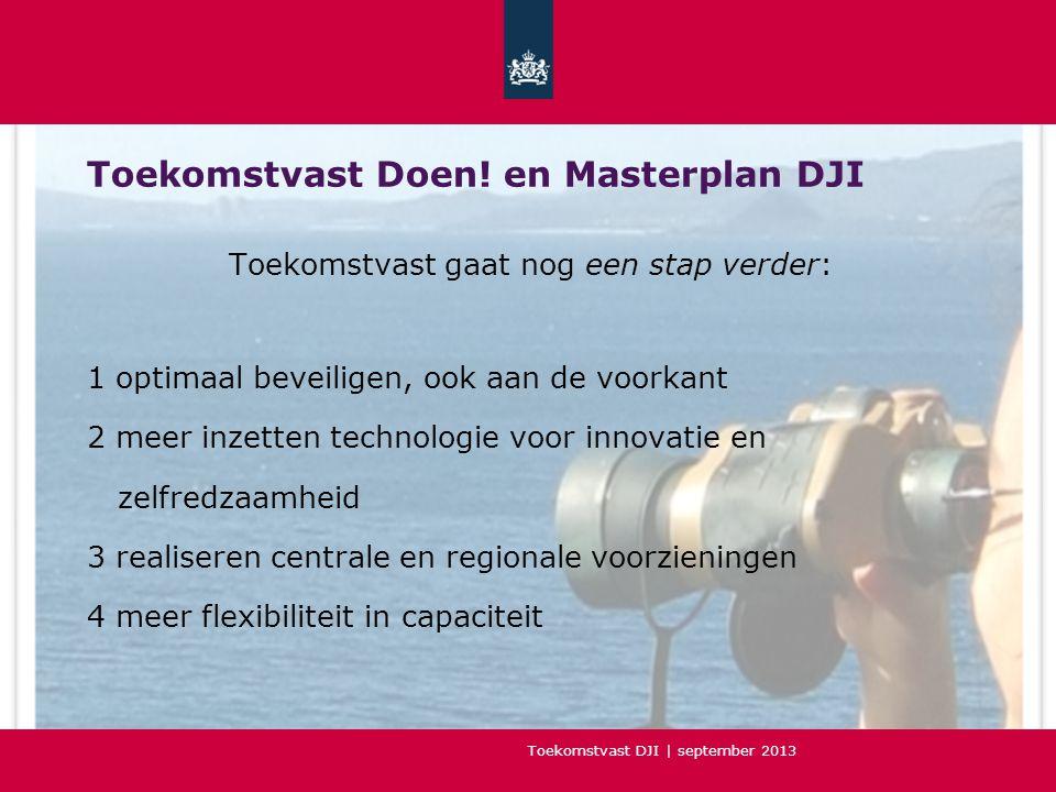 Toekomstvast Doen! en Masterplan DJI