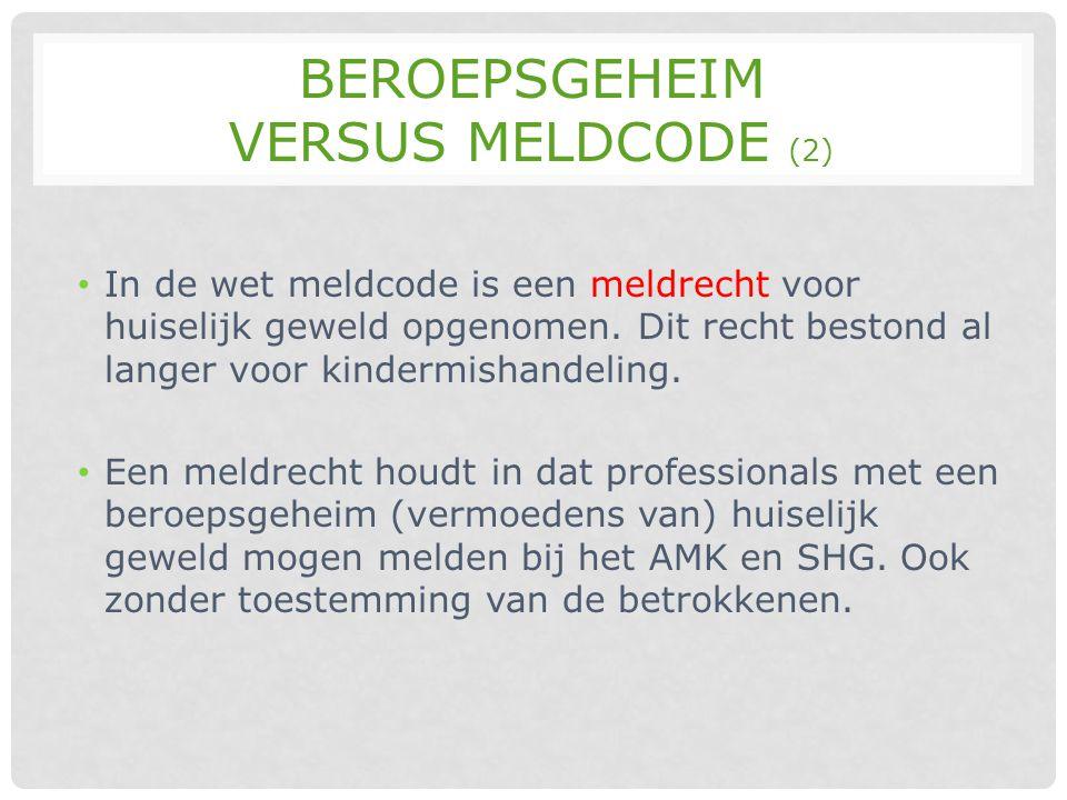 Beroepsgeheim versus meldcode (2)