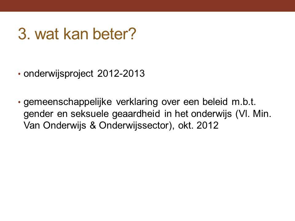 3. wat kan beter onderwijsproject 2012-2013