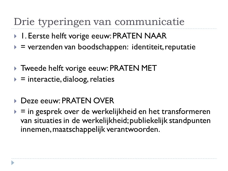 Drie typeringen van communicatie