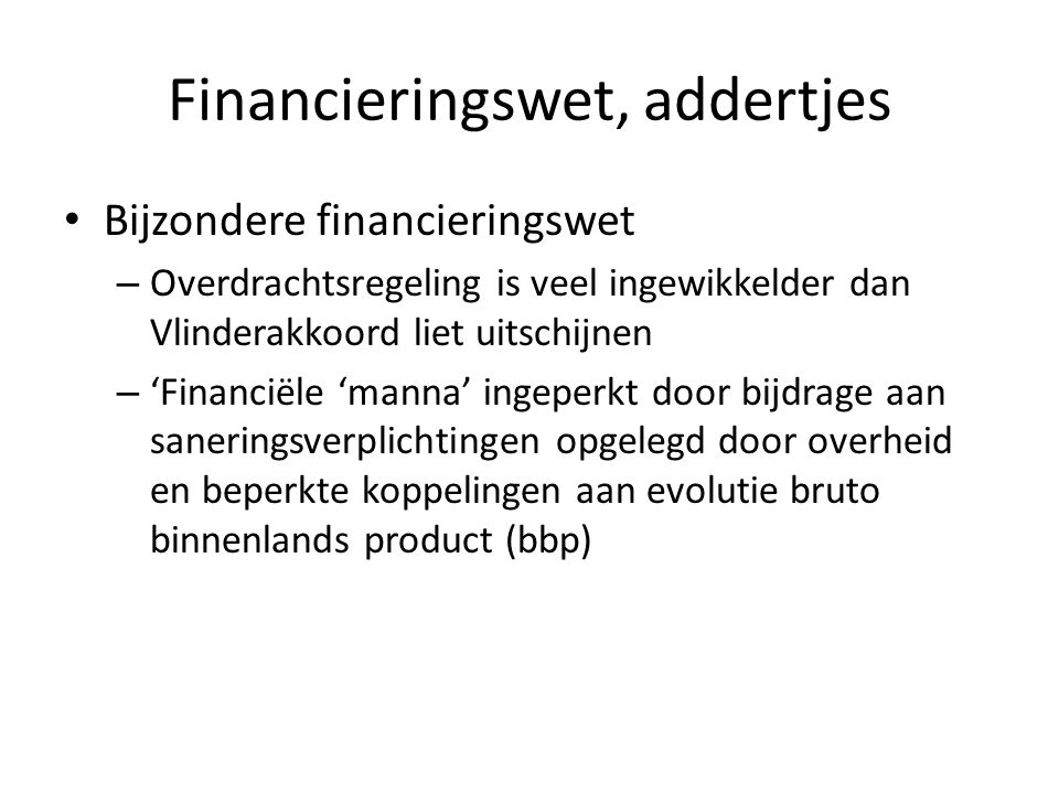 Financieringswet, addertjes