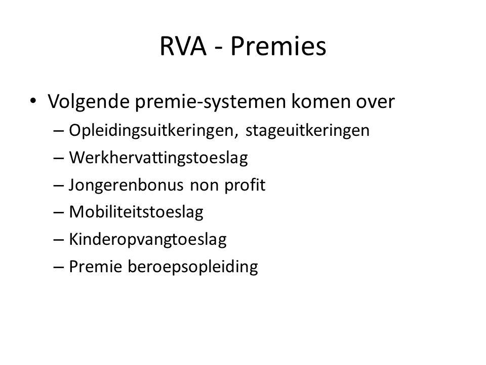 RVA - Premies Volgende premie-systemen komen over