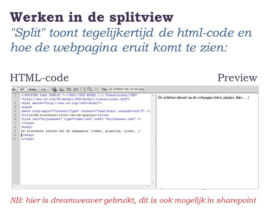 Werken in de splitview Split toont tegelijkertijd de html-code en hoe de webpagina eruit komt te zien: