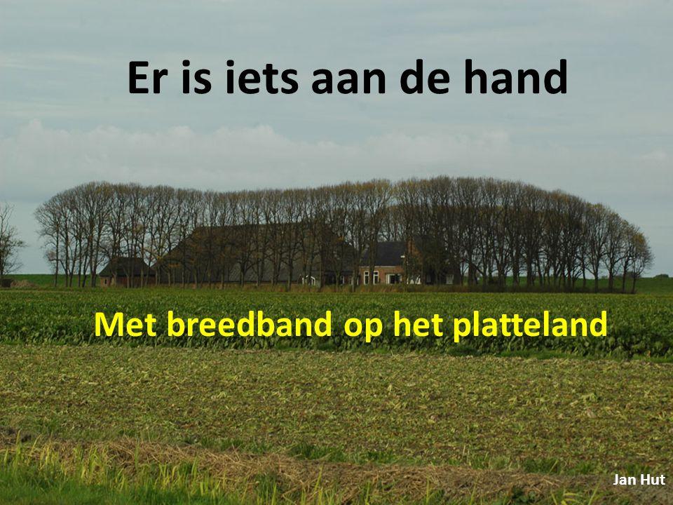 Met breedband op het platteland