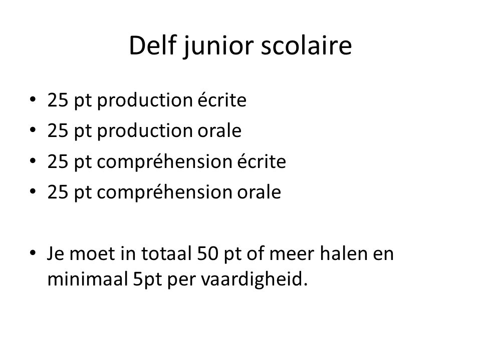Delf junior scolaire 25 pt production écrite 25 pt production orale