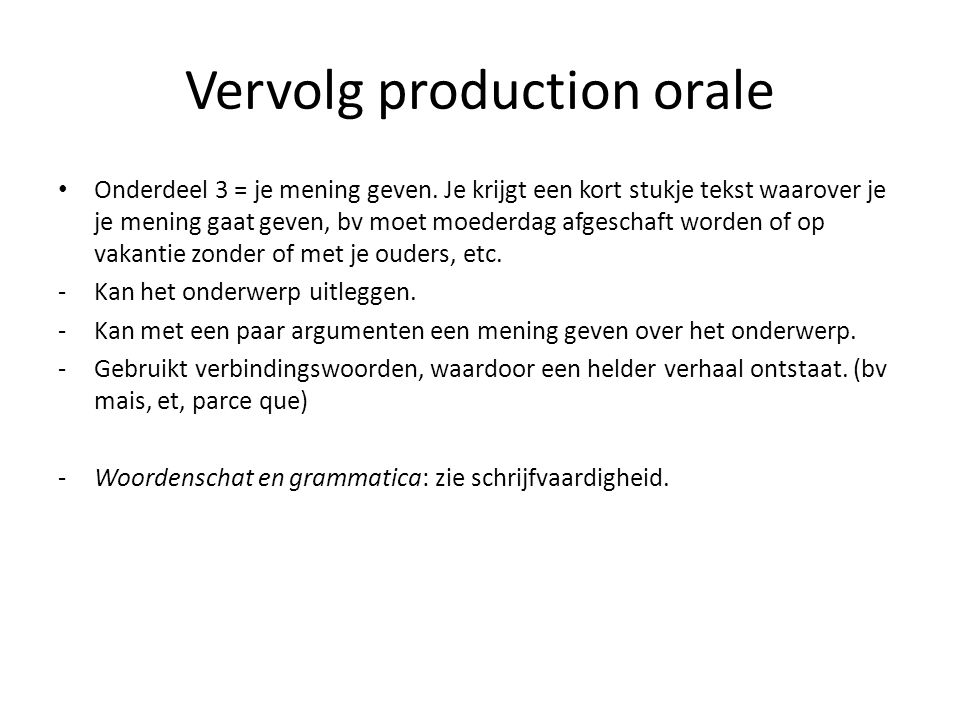 Vervolg production orale