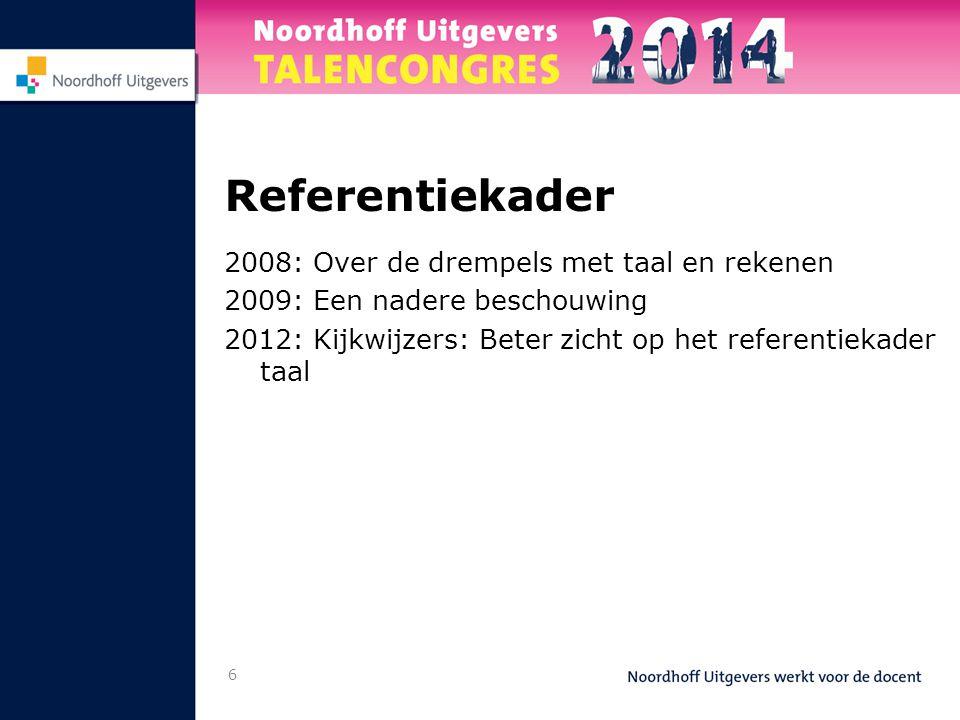 Referentiekader 2008: Over de drempels met taal en rekenen