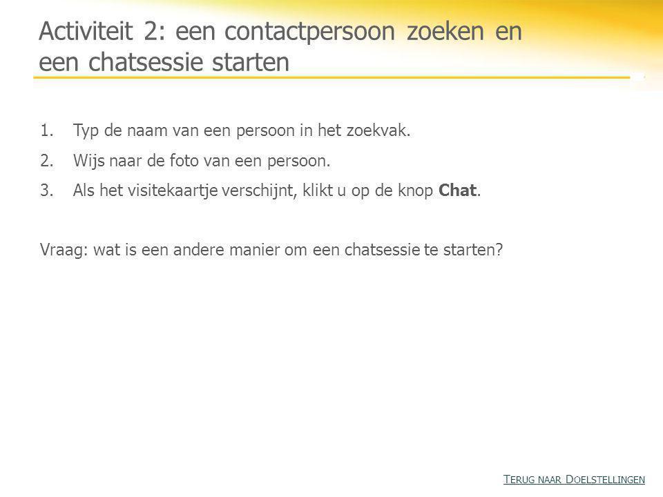 Activiteit 2: een contactpersoon zoeken en een chatsessie starten