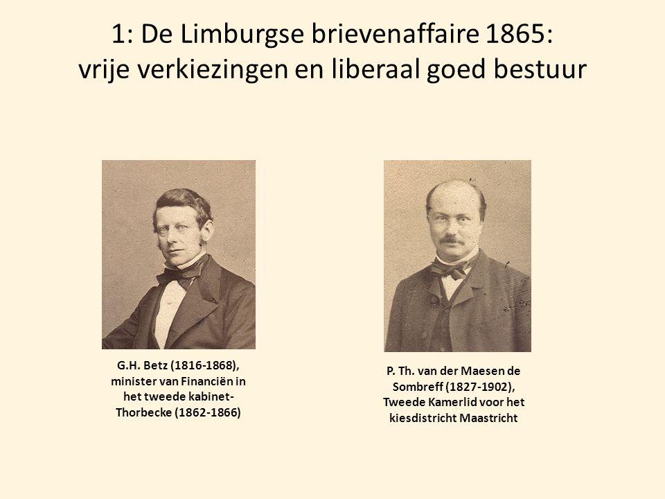 1: De Limburgse brievenaffaire 1865: vrije verkiezingen en liberaal goed bestuur