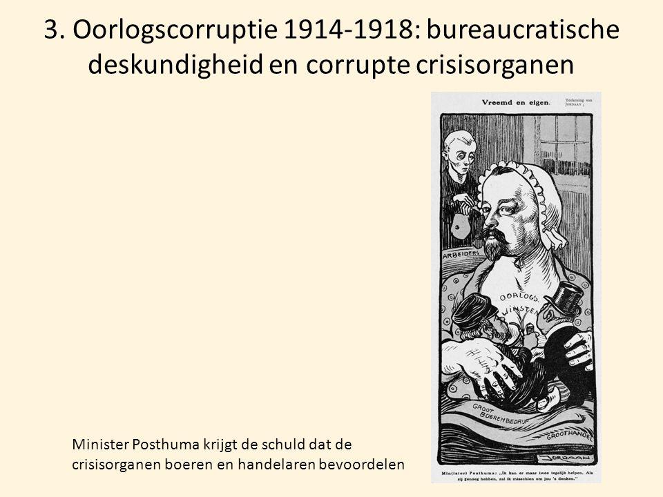 3. Oorlogscorruptie 1914-1918: bureaucratische deskundigheid en corrupte crisisorganen