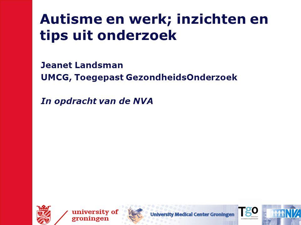 Autisme en werk; inzichten en tips uit onderzoek