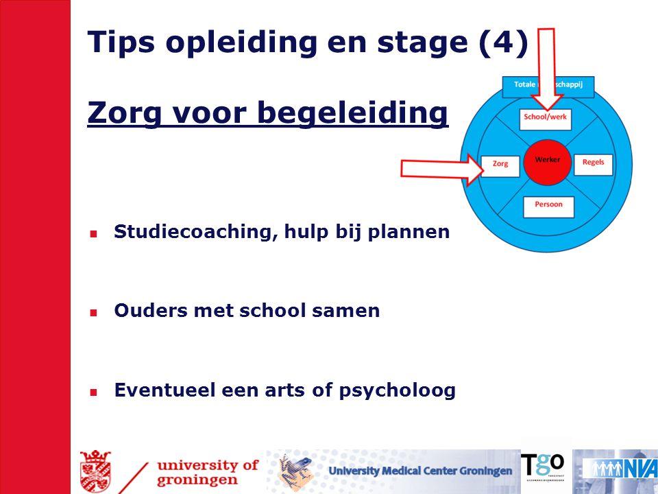 Tips opleiding en stage (4) Zorg voor begeleiding
