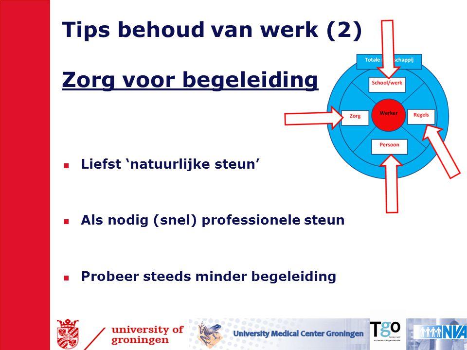 Tips behoud van werk (2) Zorg voor begeleiding