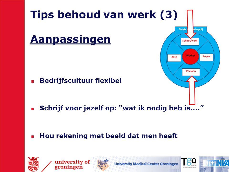 Tips behoud van werk (3) Aanpassingen