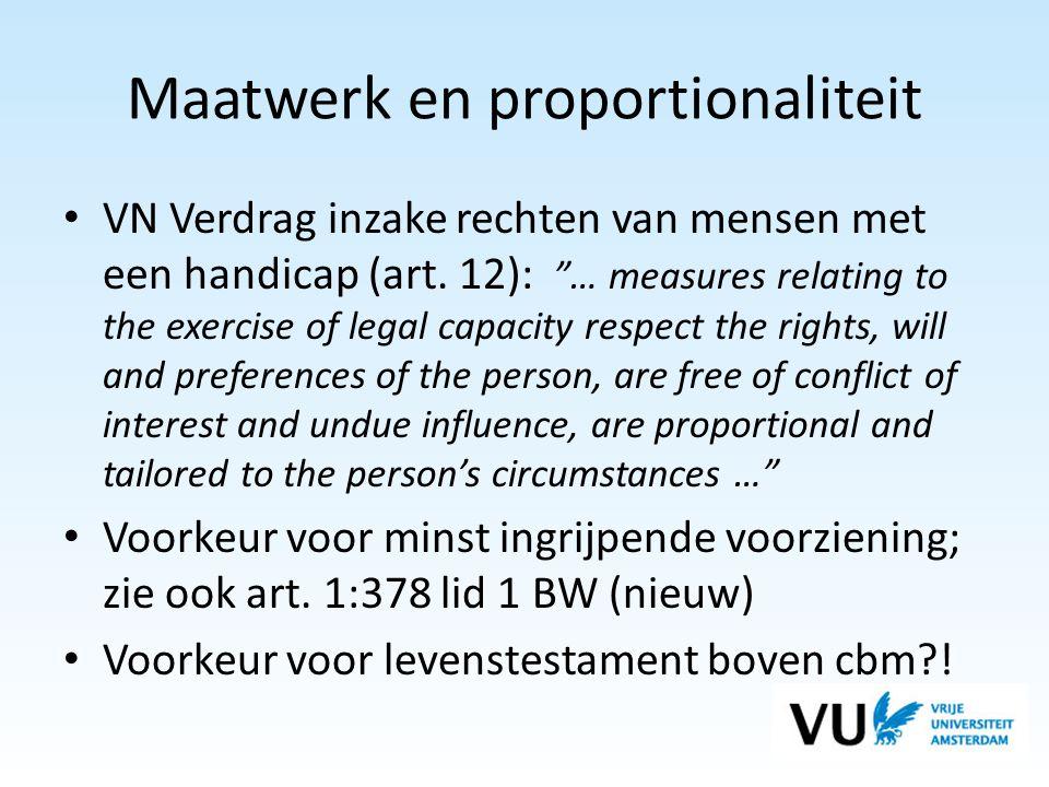 Maatwerk en proportionaliteit