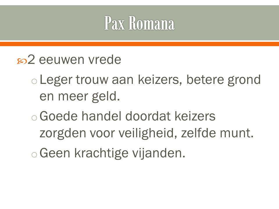 Pax Romana 2 eeuwen vrede