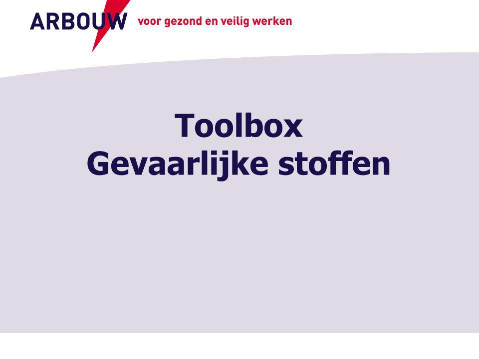 Toolbox Gevaarlijke stoffen