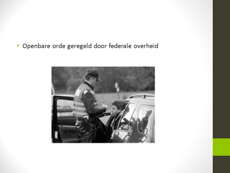 Openbare orde geregeld door federale overheid