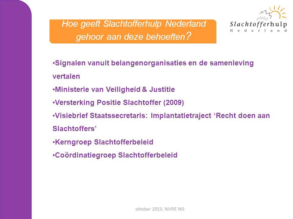 Hoe geeft Slachtofferhulp Nederland gehoor aan deze behoeften