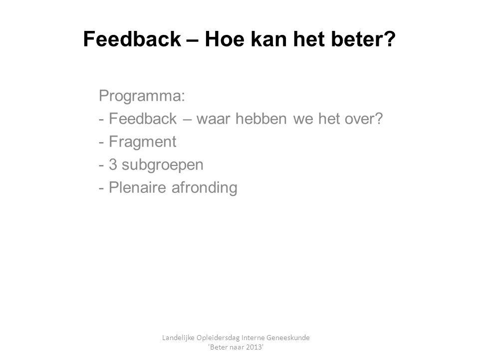 Feedback – Hoe kan het beter
