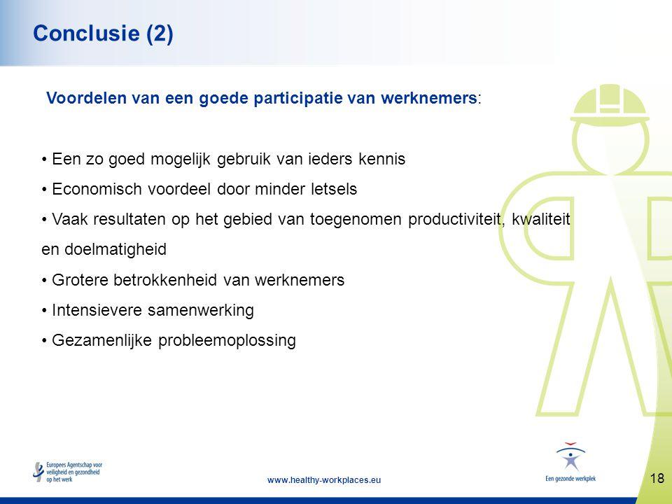 Conclusie (2) Voordelen van een goede participatie van werknemers: