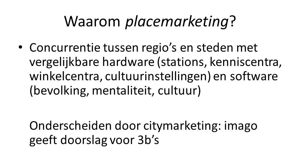 Waarom placemarketing
