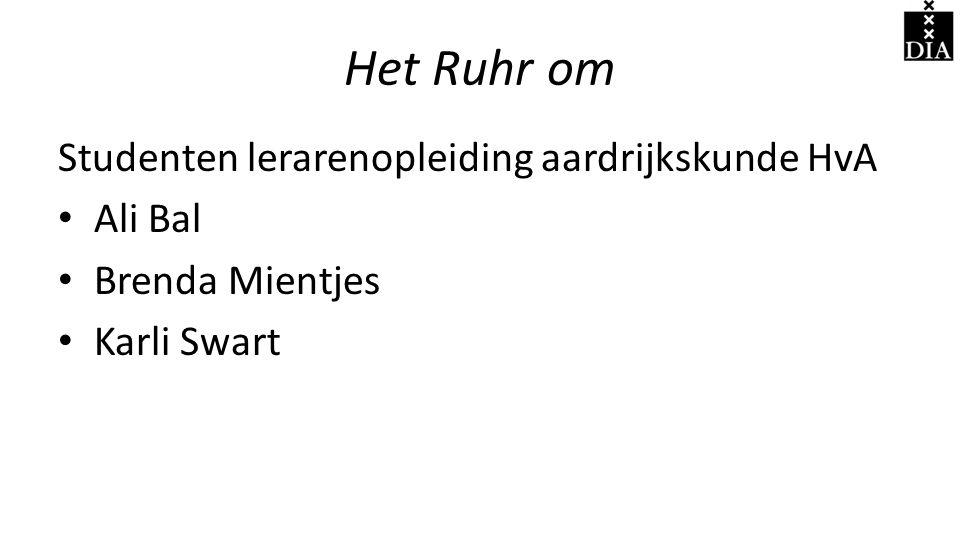 Het Ruhr om Studenten lerarenopleiding aardrijkskunde HvA Ali Bal