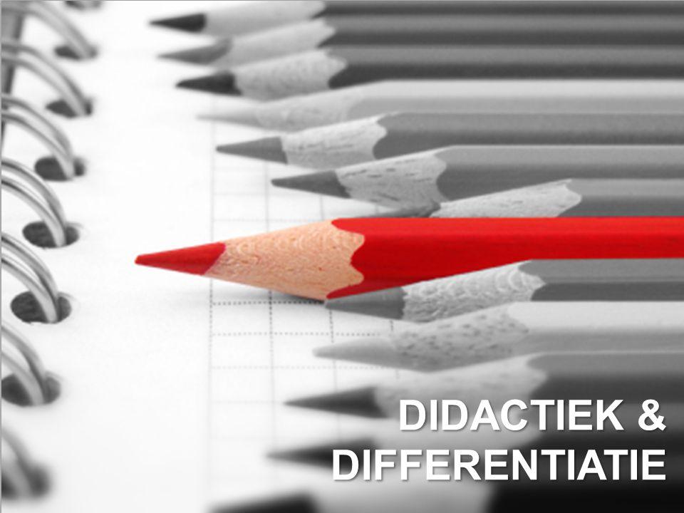 DIDACTIEK & DIFFERENTIATIE
