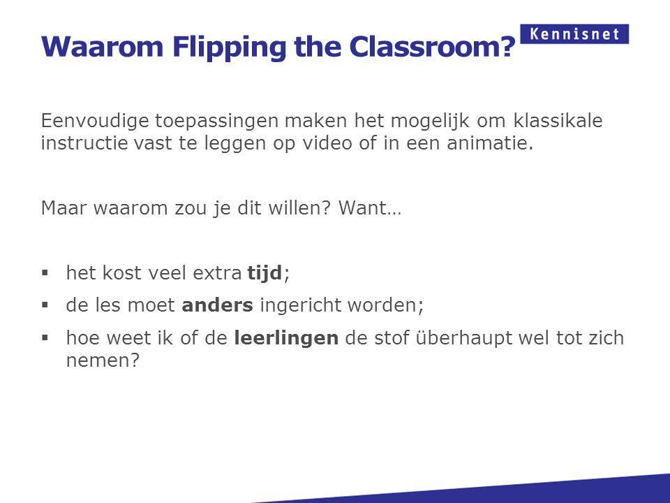 Waarom Flipping the Classroom