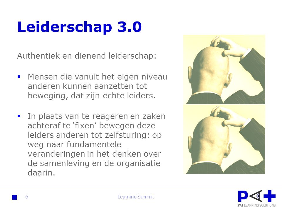 Leiderschap 3.0 Authentiek en dienend leiderschap: