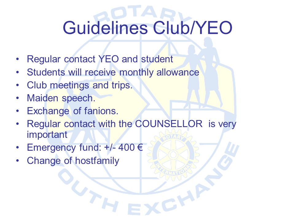 Guidelines Club/YEO Regular contact YEO and student