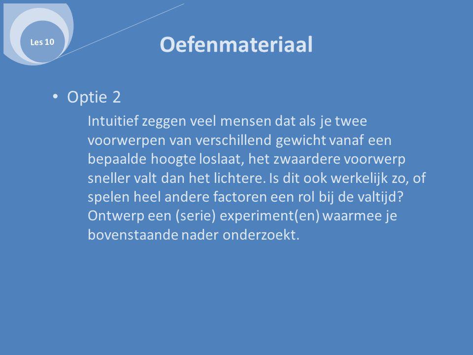 Les 10 Oefenmateriaal. Optie 2.