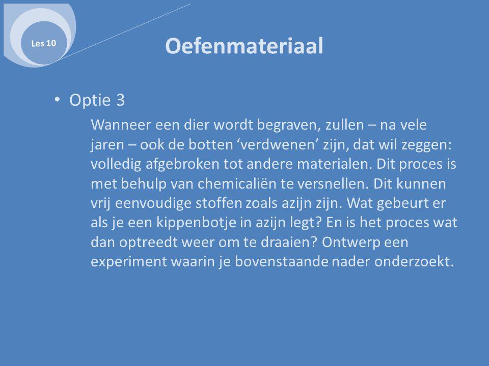 Les 10 Oefenmateriaal. Optie 3.