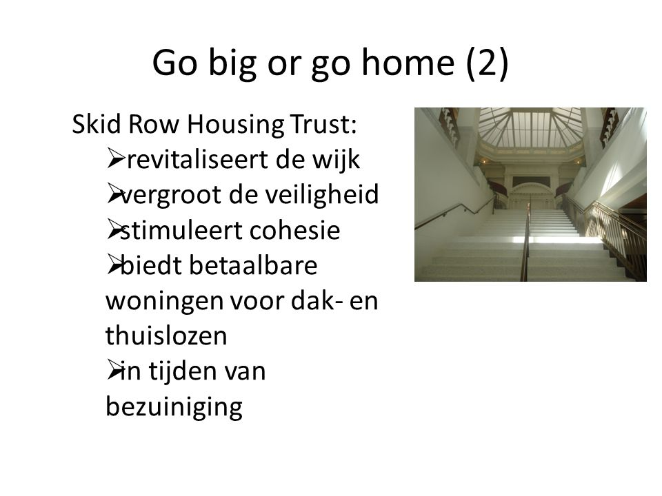 Go big or go home (2) Skid Row Housing Trust: revitaliseert de wijk