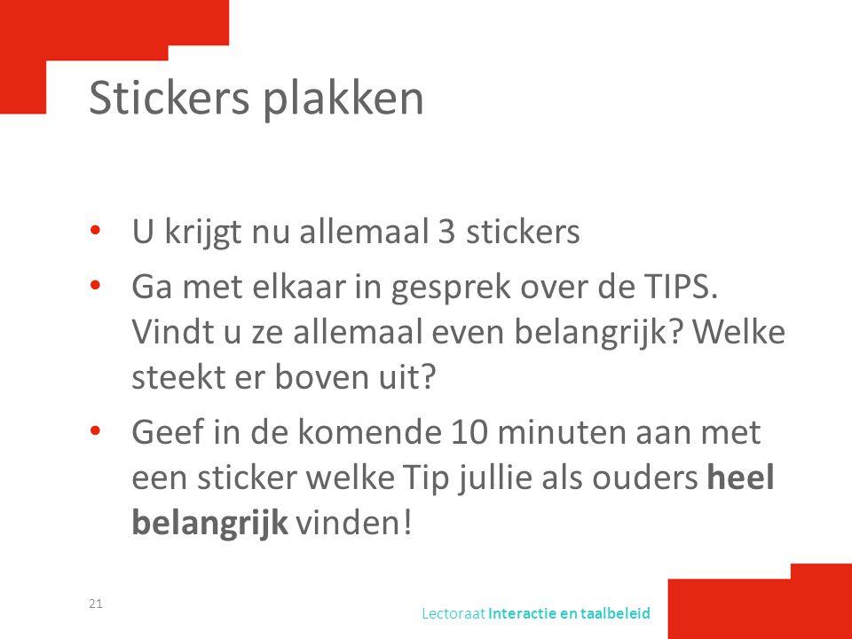 Stickers plakken U krijgt nu allemaal 3 stickers