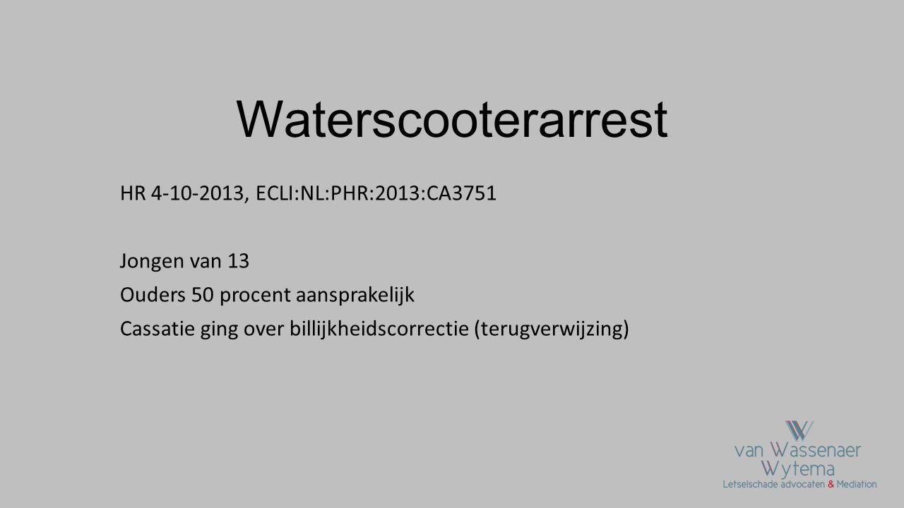 Waterscooterarrest HR 4-10-2013, ECLI:NL:PHR:2013:CA3751 Jongen van 13