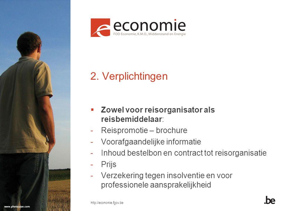 2. Verplichtingen Zowel voor reisorganisator als reisbemiddelaar: