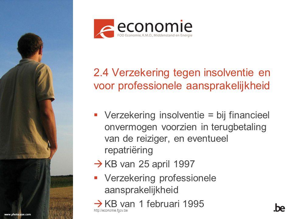 2.4 Verzekering tegen insolventie en voor professionele aansprakelijkheid