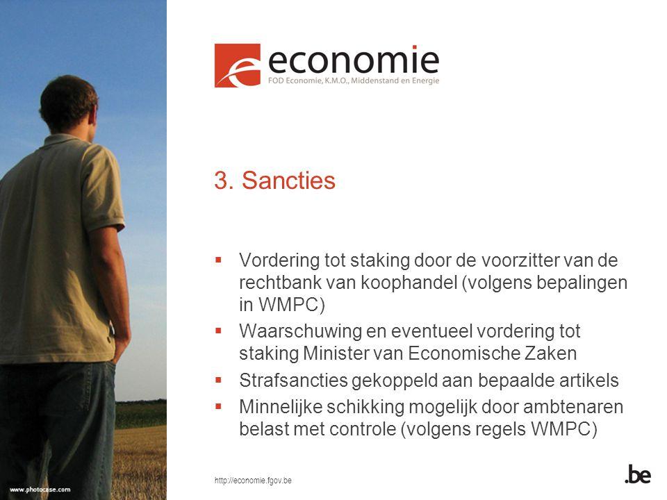 3. Sancties Vordering tot staking door de voorzitter van de rechtbank van koophandel (volgens bepalingen in WMPC)