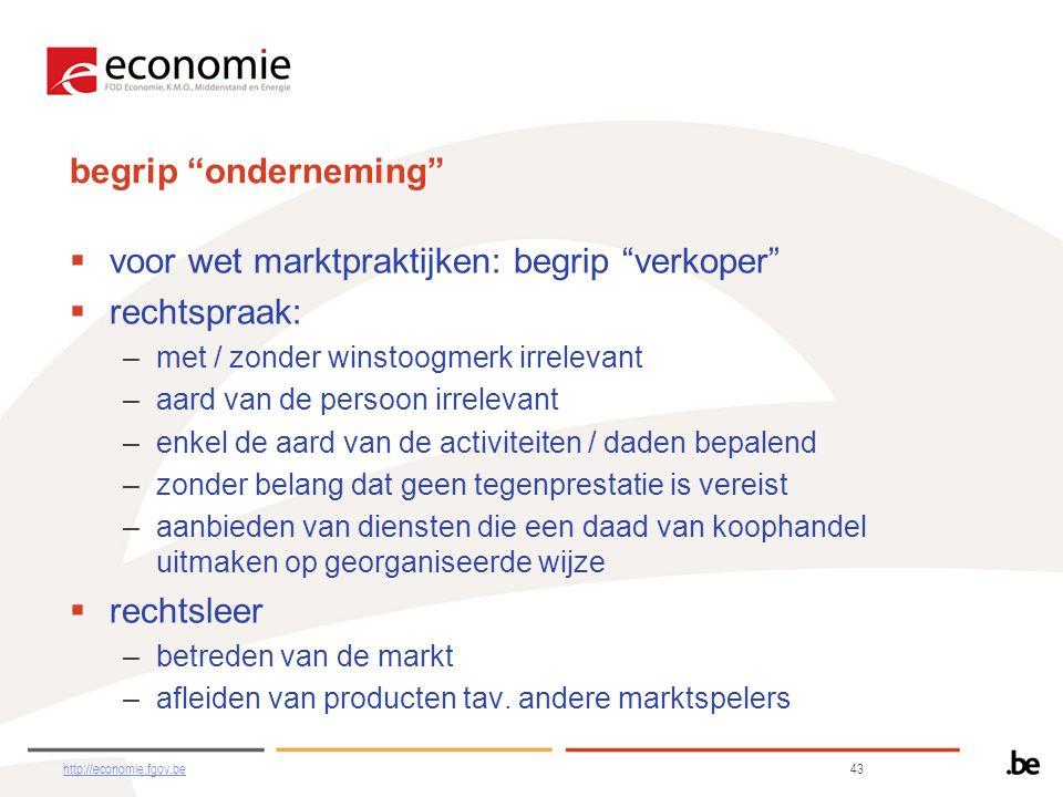 voor wet marktpraktijken: begrip verkoper rechtspraak: