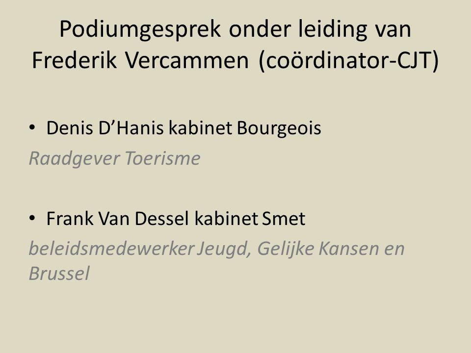 Podiumgesprek onder leiding van Frederik Vercammen (coördinator-CJT)