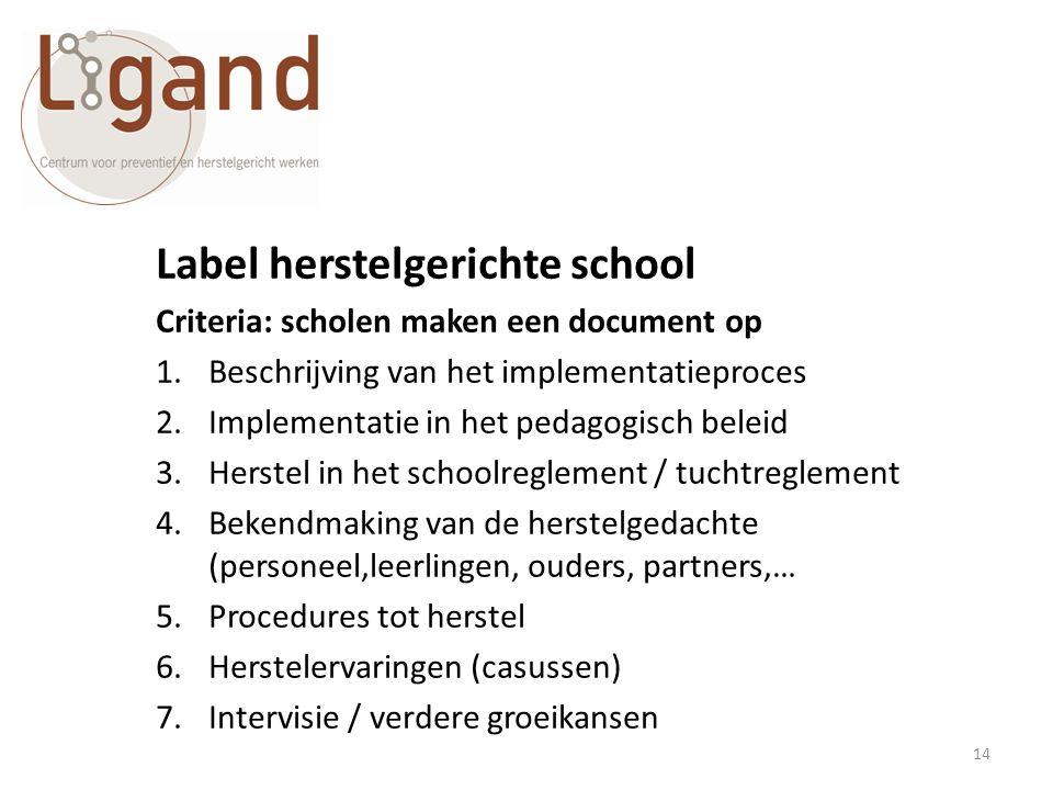 Label herstelgerichte school