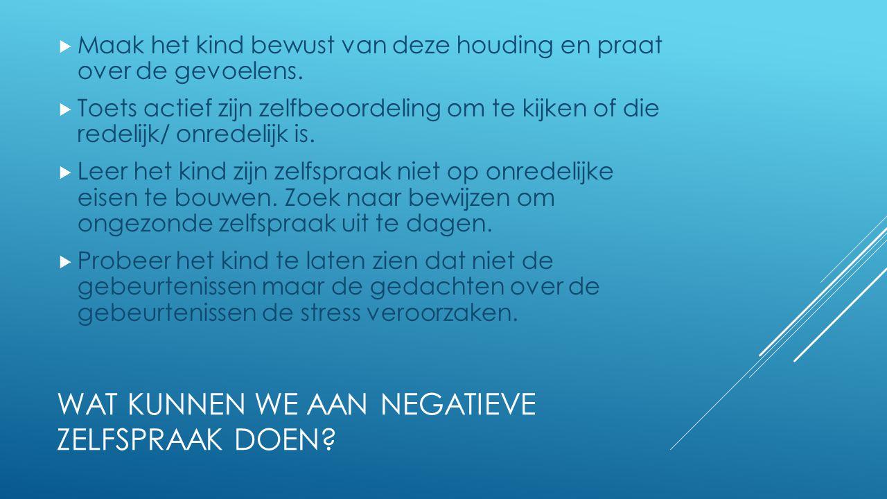 Wat kunnen we aan negatieve zelfspraak doen