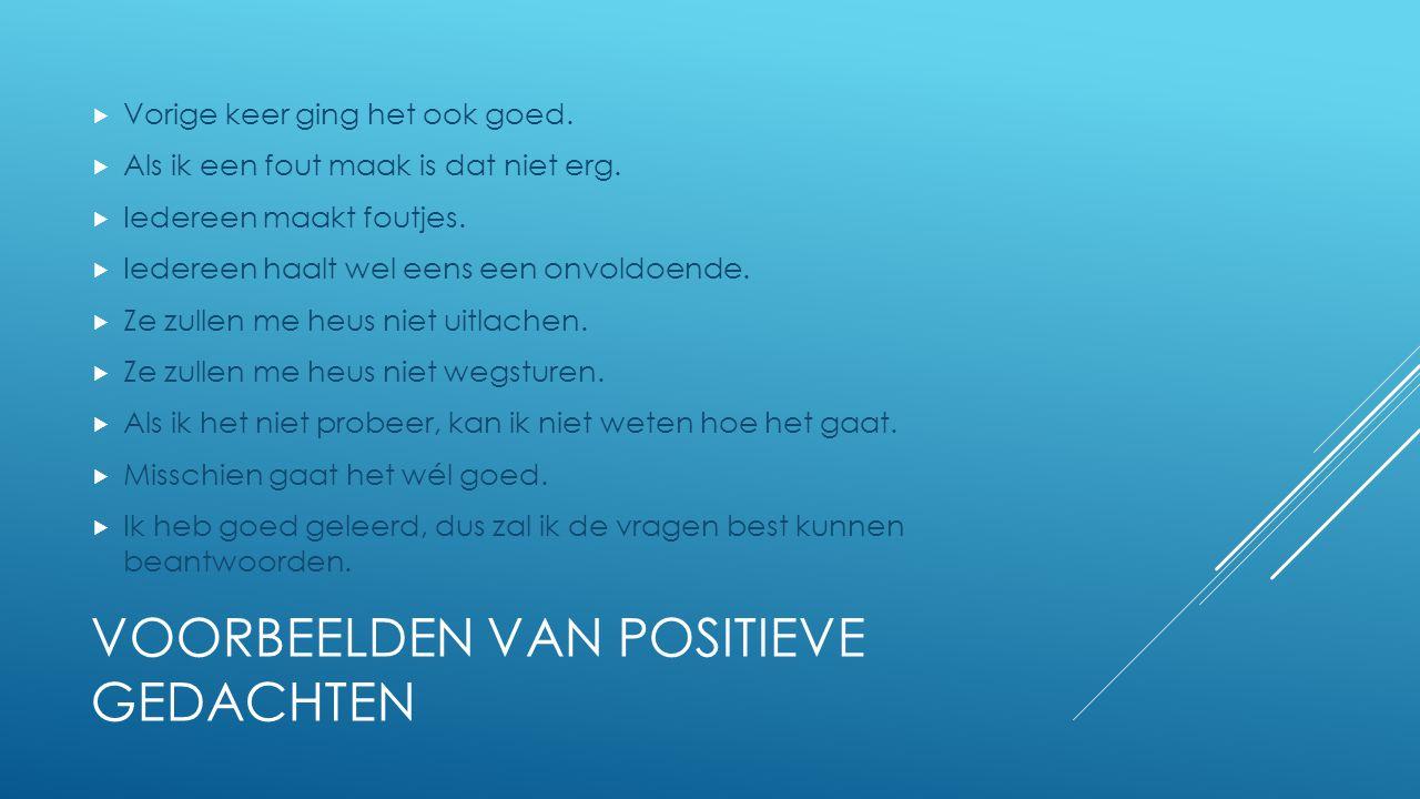 Voorbeelden van positieve gedachten
