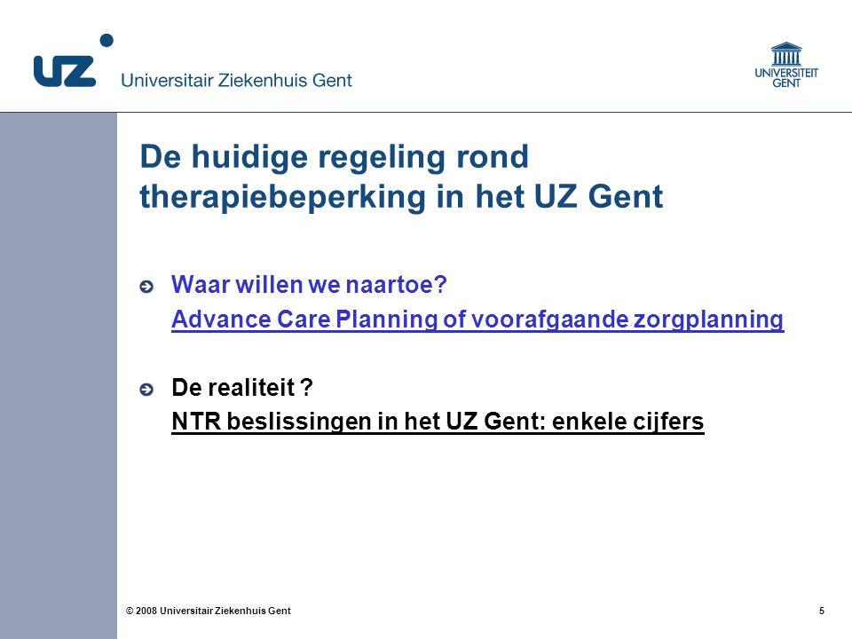 De huidige regeling rond therapiebeperking in het UZ Gent