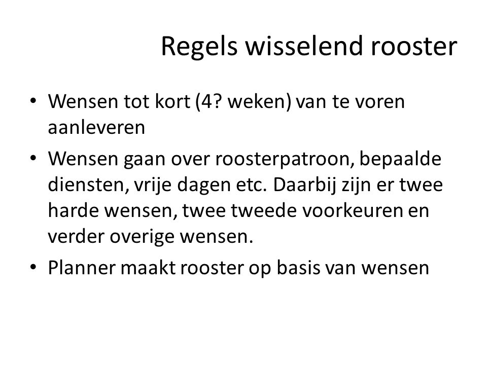 Regels wisselend rooster