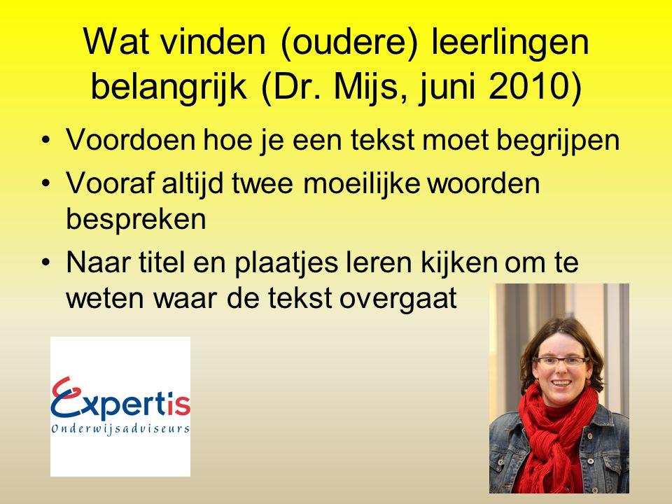 Wat vinden (oudere) leerlingen belangrijk (Dr. Mijs, juni 2010)