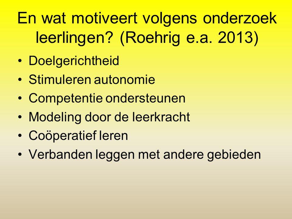 En wat motiveert volgens onderzoek leerlingen (Roehrig e.a. 2013)
