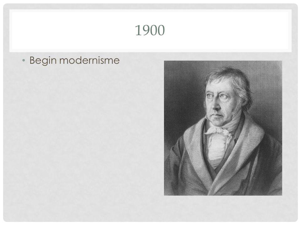 1900 Begin modernisme