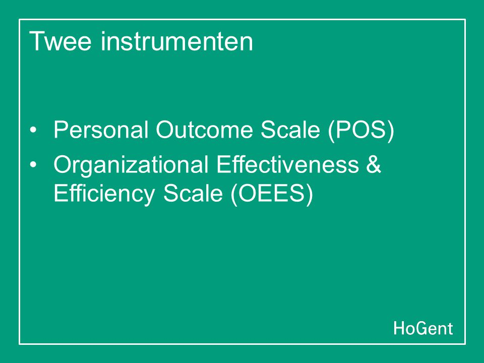 Twee instrumenten Personal Outcome Scale (POS)